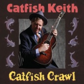 Catfish Keith - Bella Mina