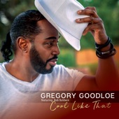 Bob Baldwin;Gregory Goodloe - Cool Like That (feat. Bob Baldwin)