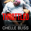 Chelle Bliss - Throttled: A Men of Inked Novella  artwork