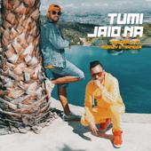 Tumi Jaio Na (feat. Mumzy Stranger)