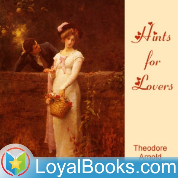 Hints for Lovers by Theodore Arnold Haultain