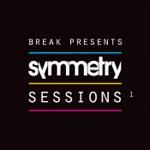 Break Presents: Symmetry Sessions, Vol. 1