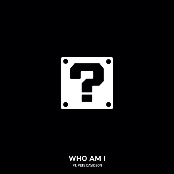 Who Am I (feat. Pete Davidson) - Single