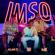 Imso - Lil J, Alan D & MK