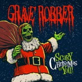 Grave Robber - Father Christmas