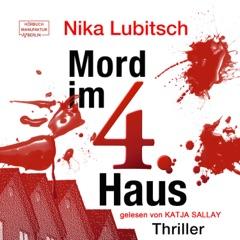 Mord im 4. Haus - Ein Sybille Thalheim-Krimi, Band 2 (ungekürzt)