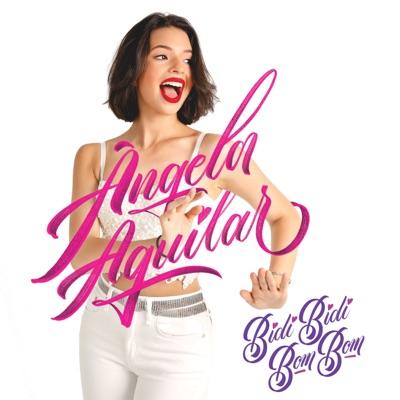 Bidi Bidi Bom Bom - Single - Angela Aguilar