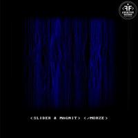 Morze (Record Mix) - SLIDER & MAGNIT