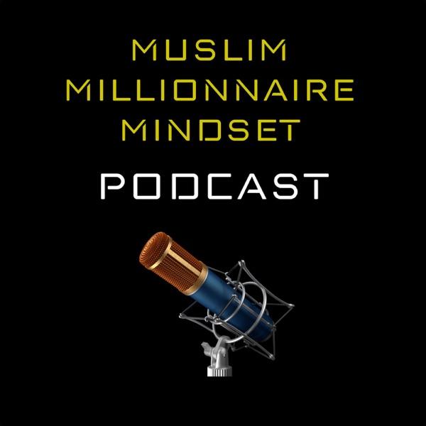 Muslim Millionnaire Mindset