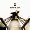 Michael W. Smith - I Will Be Your Friend artwork