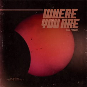 Cimo Fränkel - Where You Are