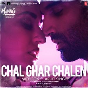 MALANG - Chal Ghar Chalen Arijit Singh Chords and Lyrics