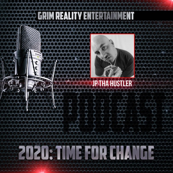 2020: Time for Change (Podcast) [feat. Jp Tha Hustler] - EP