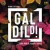 Gal Dil Di Garage Remix Single