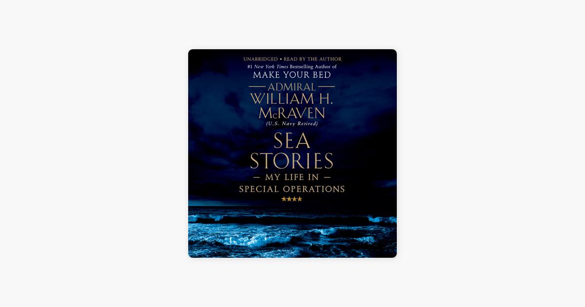 Sea Stories - William H. Mcraven
