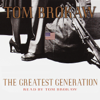 Tom Brokaw - The Greatest Generation (Abridged)  artwork