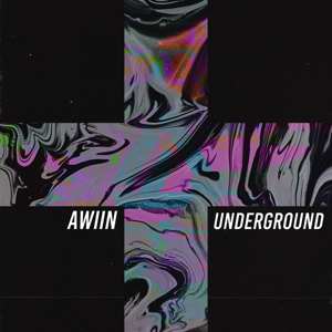 Awiin - Underground