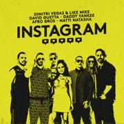 Instagram (feat. Afro Bros & Natti Natasha) - Dimitri Vegas & Like Mike, David Guetta & Daddy Yankee - Dimitri Vegas & Like Mike, David Guetta & Daddy Yankee