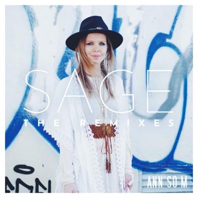 Sage : The remixes - Single - Ann'So M