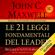 John C. Maxwell - Le 21 leggi fondamentali del leader: Seguile e tutti ti seguiranno
