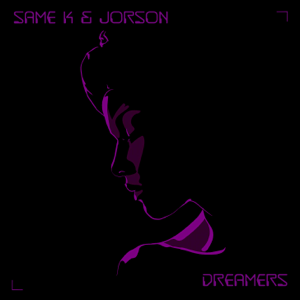 Same K & Jorson - Dreamers