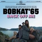 Bobkat'65 - Society Trash