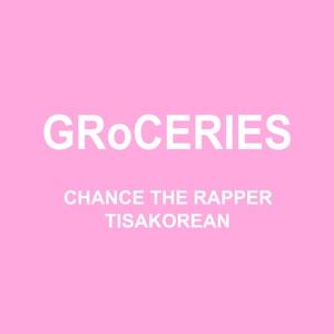 GRoCERIES (feat. TisaKorean & Murda Beatz) - Single
