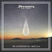 Dreamers Delight - Wandering Souls