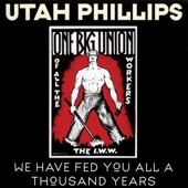 Utah Phillips - Joe Hill