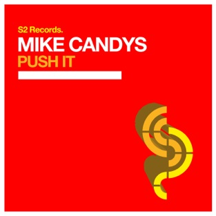 Mike Candys - Push It m4a Download