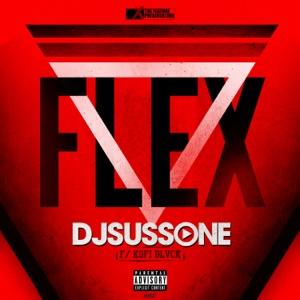 DJ Suss One - Flex feat. Kofi Black