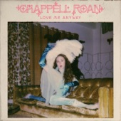 Chappell Roan - Love Me Anyway
