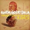 Ainda Gosto Dela Dubdogz RQntz Lowsince Remix Extended Single