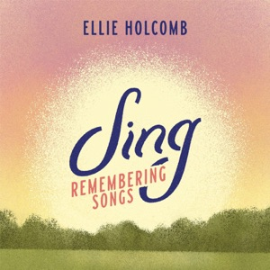 Ellie Holcomb - God of All Nations