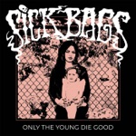Only the Young Die Good - EP