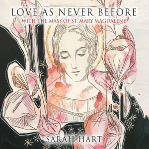 Sarah Hart - Love as Never Before