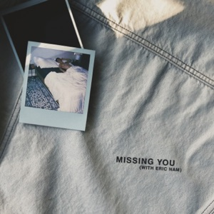 Steve James & Eric Nam - missing you