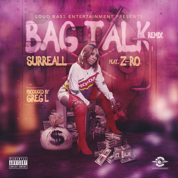 Bag Talk (Remix) [feat. Z-Ro] - Single