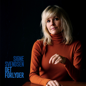 Signe Svendsen - Det Forlyder