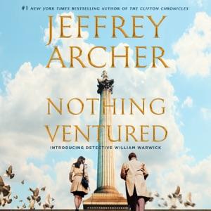 Nothing Ventured - Jeffrey Archer audiobook, mp3