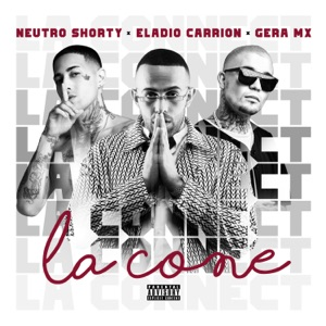 Eladio Carrión, Neutro Shorty & Gera MX - La Cone