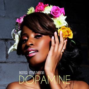 Bongi Mvuyana - Dopamine