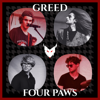 Four Paws - Greed kunstwerk