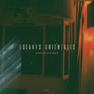 İdil Meşe & Oceanvs Orientalis - Indoor Voyager
