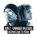 Switzerland Top 10 Songs - DESPUES QUE TE PERDÍ - Jon Z & Enrique Iglesias