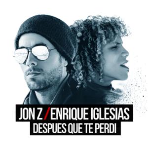 descargar bajar mp3 DESPUES QUE TE PERDI Jon Z & Enrique Iglesias