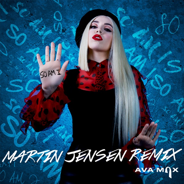 So Am I (Martin Jensen Remix) - Single