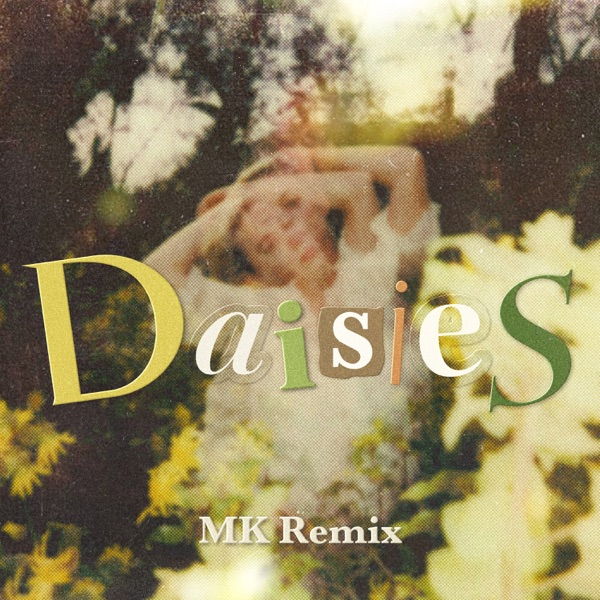 Daisies (MK Remix) - Single