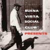 Buena Vista Social Club Presents - Buena Vista Social Club