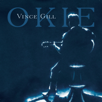 Okie, Vince Gill